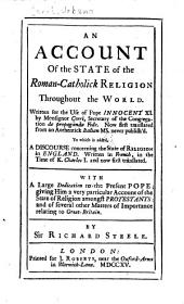 An Account of the State of the Roman-Catholick Religion Throughout the World