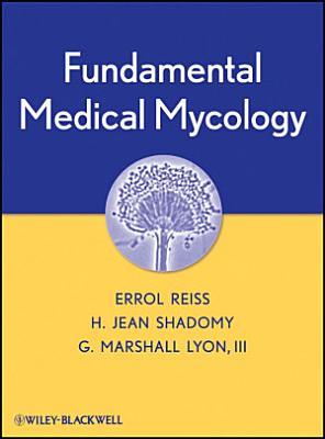 Fundamental Medical Mycology