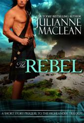 The Rebel - A Highland Short Story