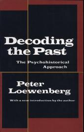 Decoding the Past: The Psychohistorical Approach