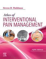 Atlas of Interventional Pain Management E Book PDF