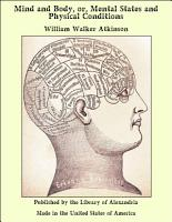 Mind and Body  or  Mental States and Physical Conditions PDF