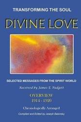 Divine Love Transforming The Soul Book PDF