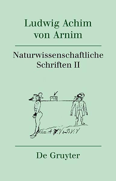 Naturwissenschaftliche Schriften Ii