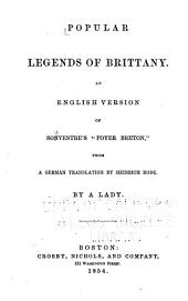 "Popular Legends of Brittany: An English Version of Souvestre's ""sic"" ""Foyer Breton"" from a German Translation by Heinrich Bode"