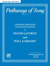 Pathways of Song, Volume 1 - Low Voice: Vocal Collection