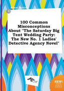 100 Common Misconceptions about the Saturday Big Tent Wedding Party