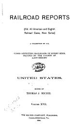 Railroad Reports: Volume 40