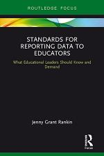 Standards for Reporting Data to Educators