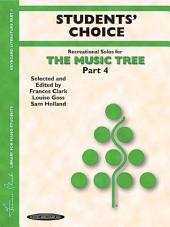 The Music Tree: Students' Choice, Part 4: A Plan for Musical Growth at the Piano