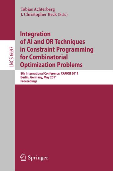 Integration of AI and OR Techniques in Constraint Programming for Combinatorial Optimization Problems PDF
