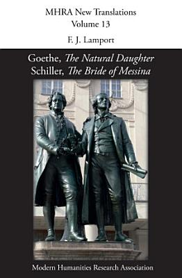 Goethe   The Natural Daughter   Schiller   The Bride of Messina