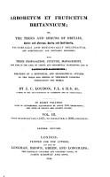 Arboretum Et Fruticetum Britannicum  Or  the Trees and Shrubs of Britain PDF