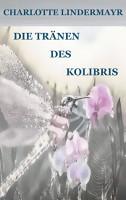Die Tr  nen des Kolibris PDF