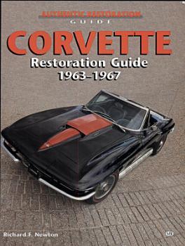 Corvette Restoration Guide  1963 1967 PDF