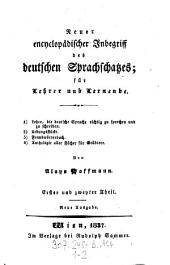 Neuer encyclopädischer Inbegriff des deutschen Sprachschatzes: Volumes 1-2