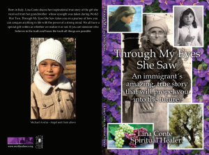 Through My Eyes She Saw: An immigrant's amazing and true story that will propel you into the future.