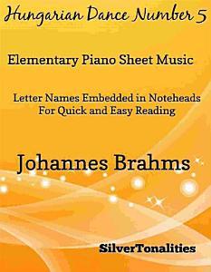 Hungarian Dance Number 5 Elementary Piano Sheet Music PDF