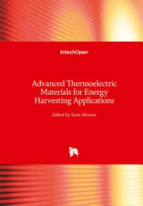 Advanced Thermoelectric Materials for Energy Harvesting Applications