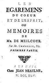 Les égaremens du coeur et de l'esprit, ou Mémoires de Mr. de Meilcour