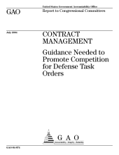 Contract management guidance needed to promote competition for Defense task orders : report to congressional committees.
