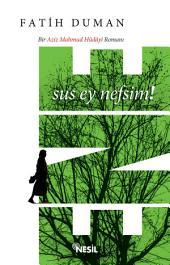 Ene: Bir Aziz Mahmud Hüdayi Romanı