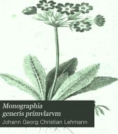 Monographia generis primvlarvm: Cum tabulis aeneis IX.