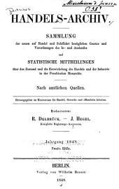 Handels-Archiv: Wochenschrift für handel, gewerbe und Verkehrsanstalten