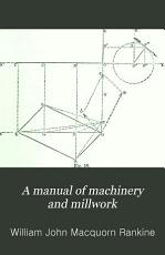 A Manual of Machinery and Millwork PDF
