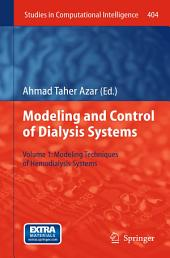 Modelling and Control of Dialysis Systems: Volume 1: Modeling Techniques of Hemodialysis Systems