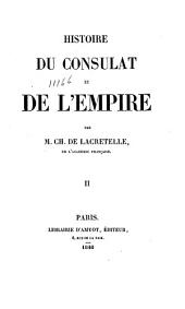 Histoire du Consulat et de l'Empire: Volume2