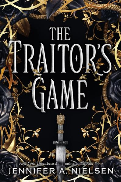 Download The Traitor s Game  The Traitor s Game  Book 1  Book