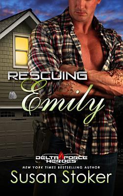 Rescuing Emily  A Military Romantic Suspense