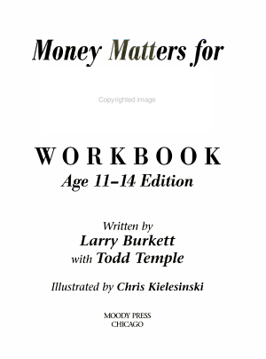 Money Matters Workbook for Teens  Ages 11 14