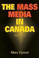 The Mass Media in Canada PDF