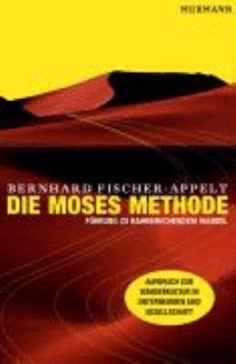 Die Moses Methode
