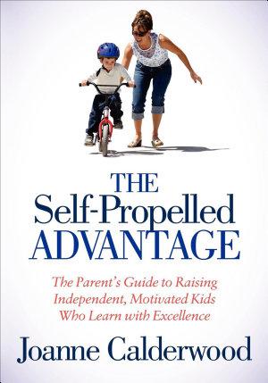 The Self Propelled Advantage