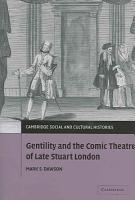 Gentility and the Comic Theatre of Late Stuart London PDF