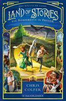 Land of Stories  Das magische Land 4     Ein K  nigreich in Gefahr PDF