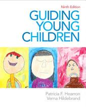 Guiding Young Children: Edition 9