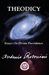 THEODICY: Essays on Divine Providence