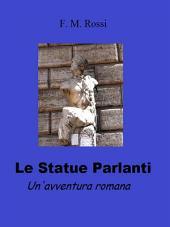 Le statue parlanti