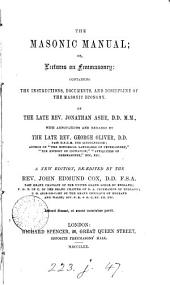 The masonic manual; or, Lecture on freemasonry