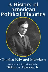 A History of American Political Theories Book