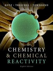 Chemistry and Chemical Reactivity: Edition 8