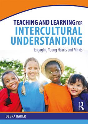 Teaching and Learning for Intercultural Understanding PDF