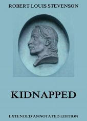 Kidnapped (Annotated Edition)