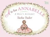 A is for Annabelle: A Doll's Alphabet (with audio recording)