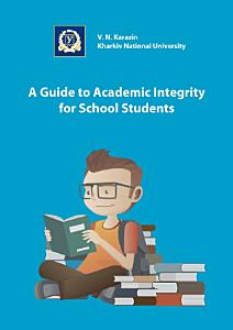 A Guide To Academic Integrity to School Students PDF
