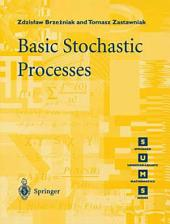 Basic Stochastic Processes: A Course Through Exercises